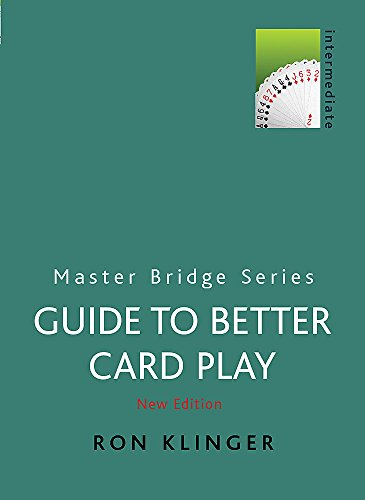 9780304357697: A Guide to Better Card Play (MASTER BRIDGE)