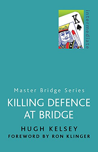 9780304357772: Killing Defence at Bridge (Master Bridge Series)
