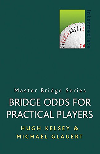 9780304357789: Bridge Odds for Practical Players