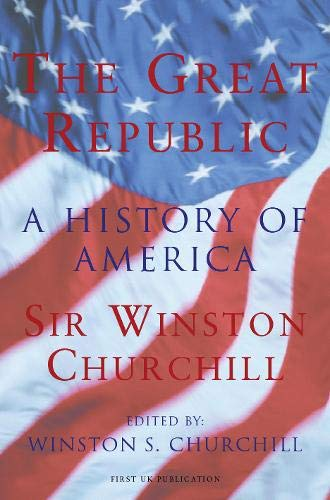 9780304357925: Great Republic: A History of America