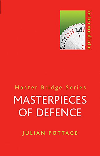 Masterpieces of Defence (MASTER BRIDGE) (9780304357932) by Julian Pottage