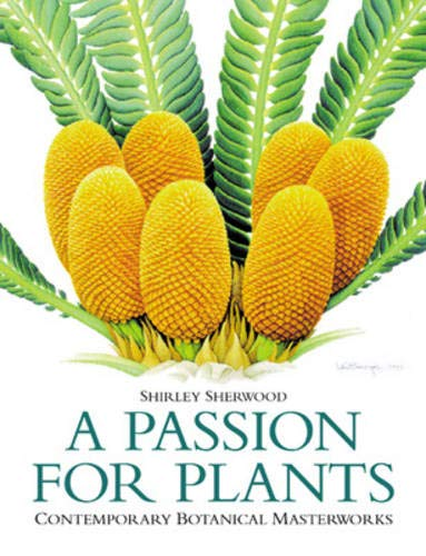 9780304358281: A Passion For Plants: Contemporary Botanical Masterpieces