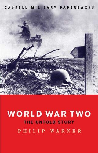 9780304358496: World War Two: The Untold Story (Cassell Military Paperbacks)