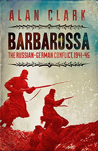 9780304358649: Barbarossa : The Russian German Conflict, 1941-45 (Cassell Military Paperbacks)