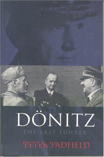 9780304358700: Dönitz: The Last Führer