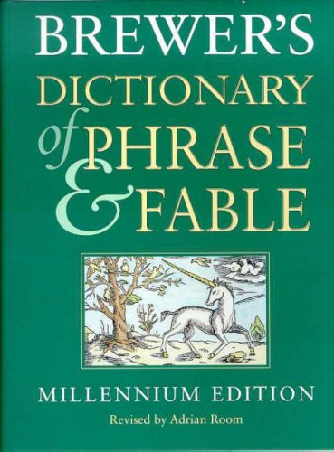 9780304358731: Brewer's Dictionary of Phrase and Fable 16th Edition: Millennium Edition