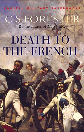 9780304358830: Death to the French