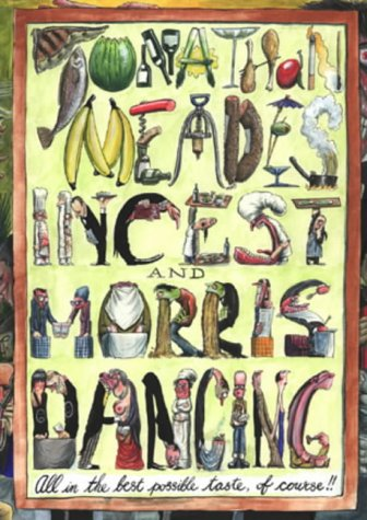 Incest and Morris Dancing (0304359386) by Jonathan Meades