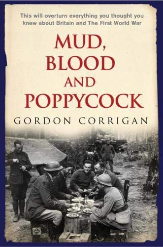 9780304359554: Mud, Blood and Poppycock