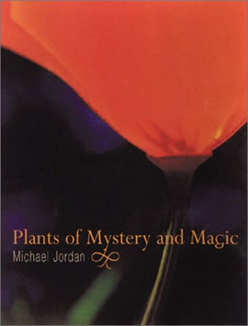Plants of Mystery and Magic (DK Pocket) (0304359610) by Michael Jordan