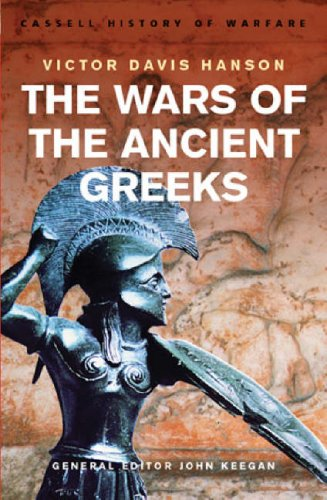 9780304359820: The Wars Of The Ancient Greeks (CASSELL'S HISTORY OF WARFARE)