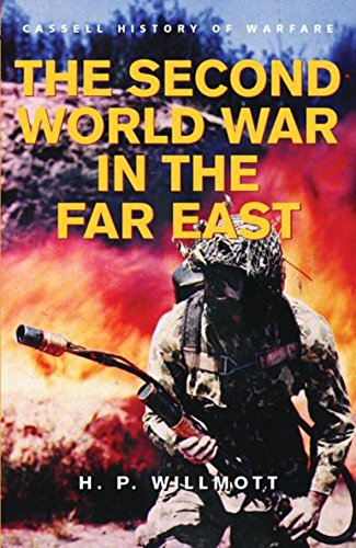 9780304361274: History of Warfare: The Second World War in the Far East