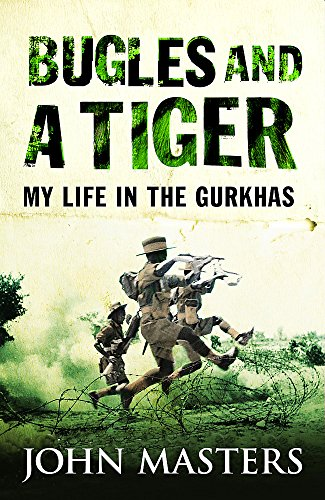9780304361564: Bugles and a Tiger: My life in the Gurkhas (CASSELL MILITARY PAPERBACKS)