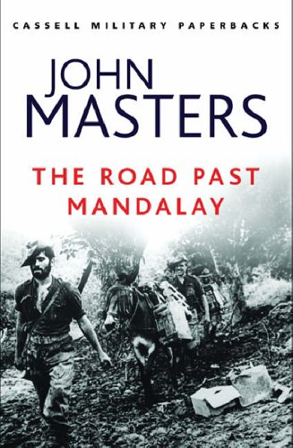 Stock image for The Road Past Mandalay (W&N Military) for sale by WorldofBooks