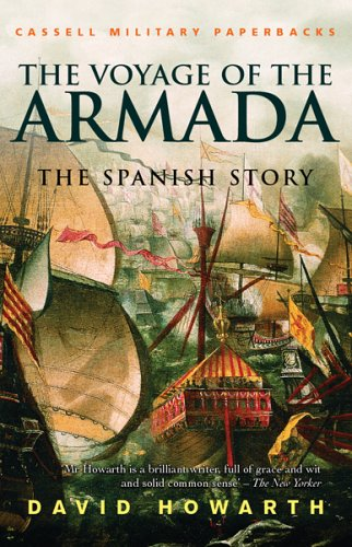 9780304361649: The Voyage of the Armada: The Spanish Story (Windrush Press Book)