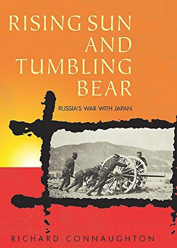 9780304361847: Rising Sun and Tumbling Bear: Russia's War with Japan