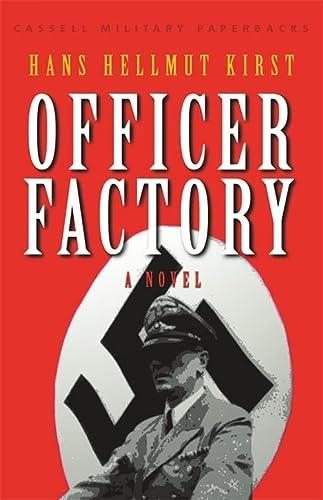 9780304361892: Cassell Military Classics: Officer Factory: A Novel