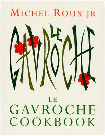 9780304361908: Le Gavroche Cookbook