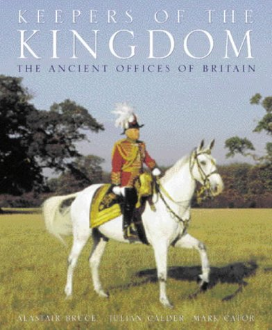 Keepers of the Kingdom: Jubilee Edition: Bruce, Alastair; Calder, Julian; Cator, Mark