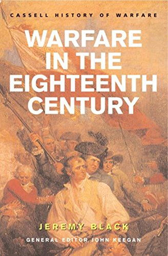 9780304362127: Warfare in the Eighteenth Century