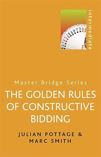 9780304362172: Golden Rules of Constructive Bidding (MASTER BRIDGE)