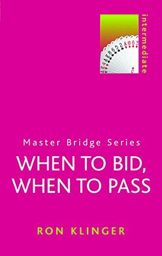 9780304362196: When to Bid, When to Pass (Master Bridge Series)
