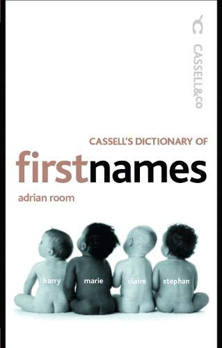 Cassell's Dictionary of First Names (Cassell Dictionary: Adrian Room