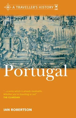 9780304362455: A Traveller's History of Portugal (Traveller's History)