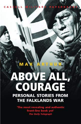 Above All, Courage: The Eyewitness History of: Arthur, Max