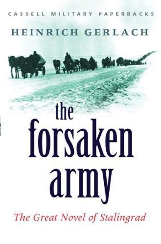 9780304362783: The Forsaken Army: The Great Novel of Stalingrad (Cassell Military Paperbacks)
