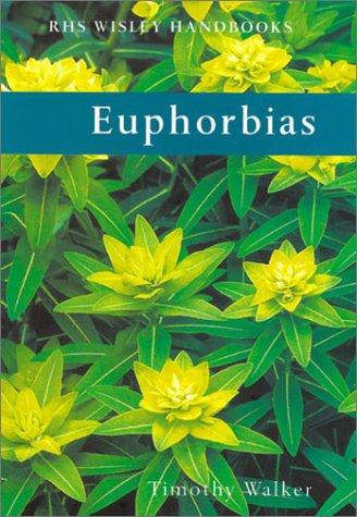 9780304362899: Euphorbias