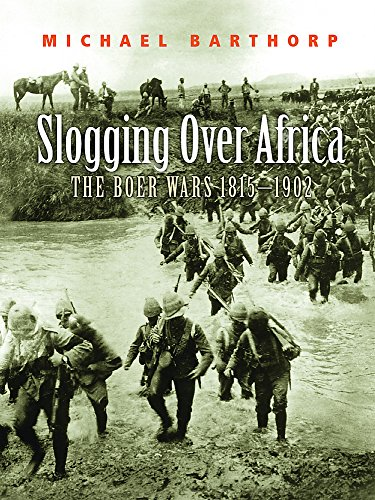 9780304362936: Slogging over Africa: The Boer Wars 1815 - 1902 (CASSELL MILITARY TRADE BOOKS)