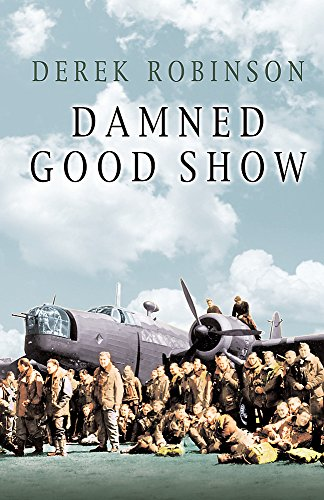 9780304363117: Damned Good Show