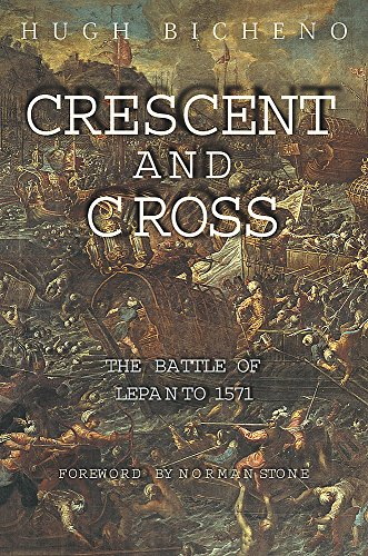 9780304363193: Crescent and Cross: The Battle of Lepanto 1571