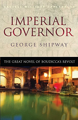 Imperial Governor : The Great Novel of: George Shipway