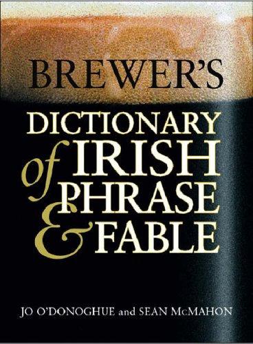9780304363346: Brewer's Dictionary of Irish Phrase & Fable (Cassell Dictionary Of ...)