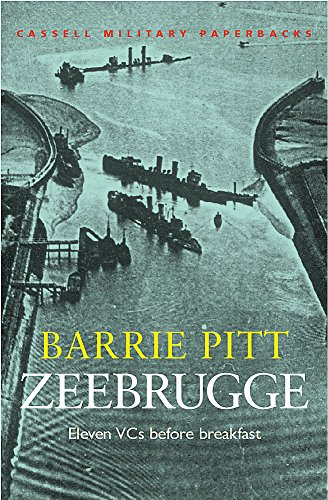 9780304363407: Zeebrugge: Eleven VCs Before Breakfast (Cassell Military Paperbacks)