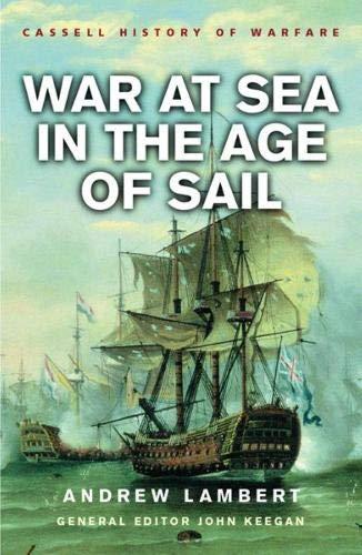 9780304363513: War at Sea in the Age of Sail (History Of Warfare)