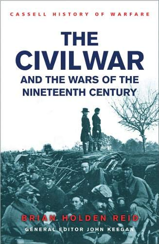 9780304363643: The Civil War and the Wars of the Nineteenth Century