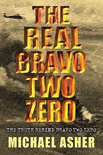 "9780304363698: The Real Bravo Two Zero: The Truth Behind ""Bravo Two Zero"""