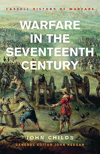 9780304363735: Warfare In The Seventeenth Century (Cassell'S History Of Warfare)