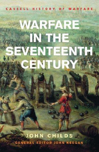 9780304363735: Warfare in the Seventeenth Century (Cassell History Of Warfare)