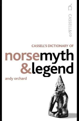 Cassell's Dictionary of Norse Myth & Legend (Cassell Reference): Orchard, Andrew