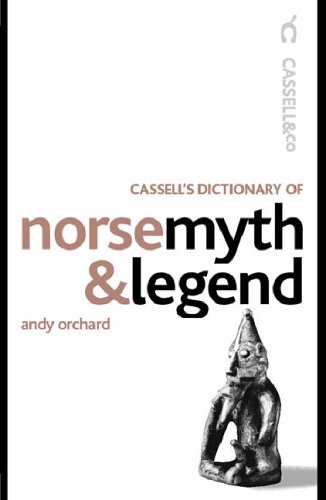 9780304363858: Cassell Dict. of Norse Myth & Legend (Cassell Dictionary Of ...)