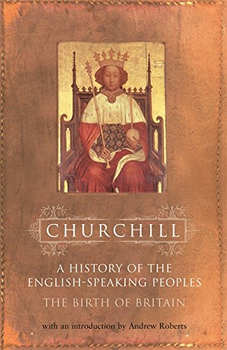 9780304363896: History of the English Speaking Peoples: Volume 1: The Birth of Britain