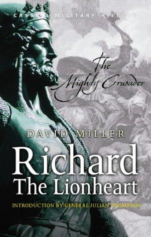 9780304363964: Richard the Lionheart (Great Commanders)