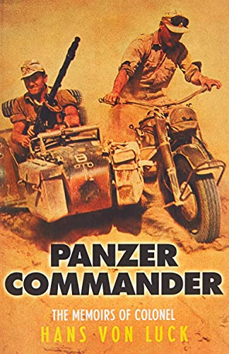 9780304364015: Panzer Commander: The Memoirs of Colonel Hans von Luck (CASSELL MILITARY PAPERBACKS)