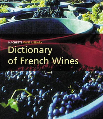 9780304364435: Dictionary of French Wines