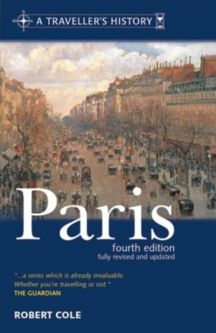 9780304364718: A Traveller's History of Paris (The Traveller's Histories)