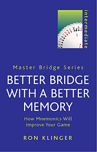 9780304364763: Better Bridge with a Better Memory (Master Bridge Series)
